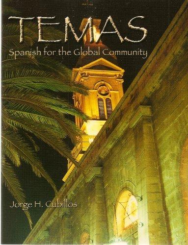 Temas: Spanish for the Global Community (University of Delaware Student Book)