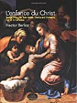 L'Enfance du Christ, Op. 25, In Full...