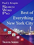 New York City - The Best of Everything (Search Word Pro - Travel Series)