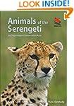Animals of the Serengeti: And Ngorong...