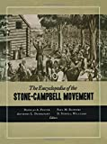 img - for The Encyclopedia of the Stone-Campbell Movement book / textbook / text book