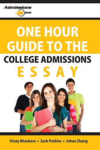College Admissions Essay Guide