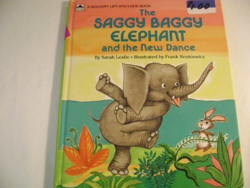 The Saggy Baggy Elephant and the New Dance