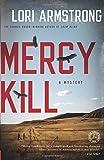 Mercy Kill: A Mystery (Mercy Gunderson)
