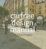 Carfree Design Manual