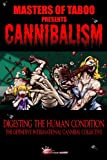 img - for Masters Of Taboo: Cannibalism, Digesting The Human Condition book / textbook / text book