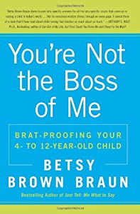 "Cover of ""You're Not the Boss of Me: Brat..."