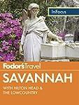 Fodor's In Focus Savannah: with Hilto...