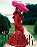 Survey of Historic Costume: A History of Western Dress 5th (fifth) Edition by Phylliss G. Tortora, Keith Eubank (2009)