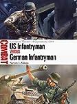 US Infantryman vs German Infantryman:...