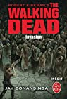 The Walking Dead, tome 6 : Invasion (roman) par Kirkman