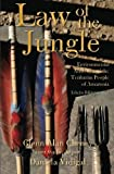 img - for Law of the Jungle: Environmental Anarchy and the Tenharim People of Amazonia -- Bilingual Edition book / textbook / text book