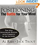 Positioning: The Battle for Your Mind...