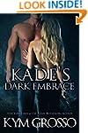 Kade's Dark Embrace (Immortals of New...