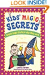 Kids' Magic Secrets: Simple Magic Tri...