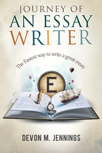 Journey of an Essay Writer: The Fastest way to write any essay