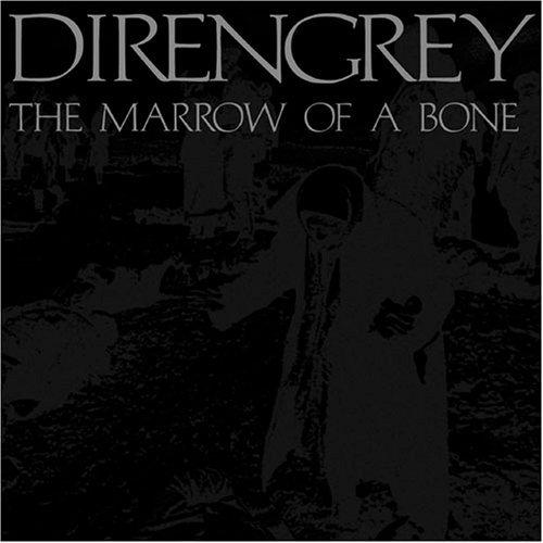 Marrow of a Bone by Dir En Grey (2007-02-07)