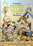 5-Minute Puppy Tales for Bedtime (0517142414) by Peter Stevenson