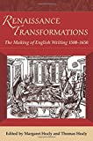 img - for Renaissance Transformations: The Making of English Writing 1500-1650 book / textbook / text book