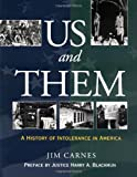 Us and Them: A History of Intolerance in America (0195131258) by Carnes, Jim