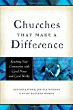 img - for By Ronald J. Sider Churches That Make a Difference: Reaching Your Community with Good News and Good Works (Assumed First) [Paperback] book / textbook / text book
