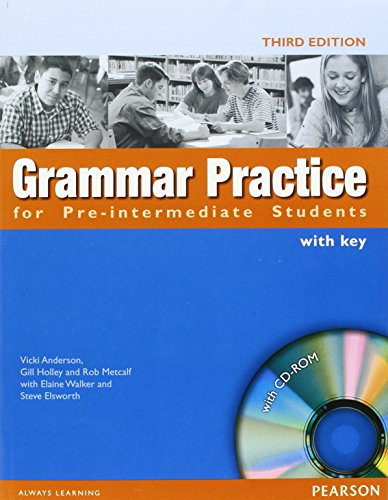 Grammar Practice For Pre-Intermediate Students. With Key