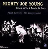 echange, troc Mighty Joe - Blues With A Touch Of Soul