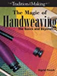 The Magic of Handweaving: The Basics...