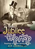 img - for From Jubilee to Hip Hop: Readings in African American Music book / textbook / text book