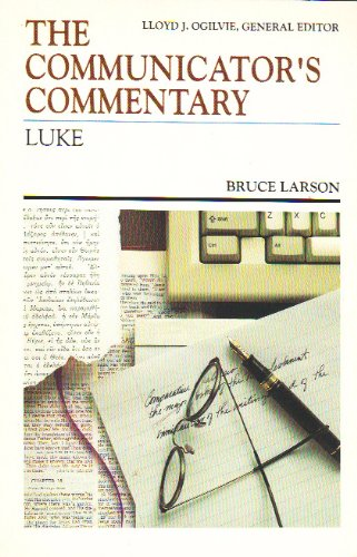 Luke (The Communicator's Commentary, Vol. 3) PDF
