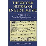 The Oxford History of English Music: Volume 1: From the Beginnings to C.1715: From the Beginnings to C.1715 Vol 1by Taylor Caldwell