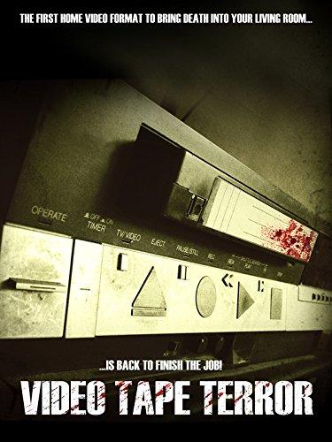 Video Tape Terror