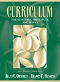 img - for Curriculum: Foundations, Principles, and Issues (4th Edition) book / textbook / text book