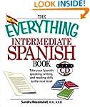 The Everything Intermediate Spanish:...