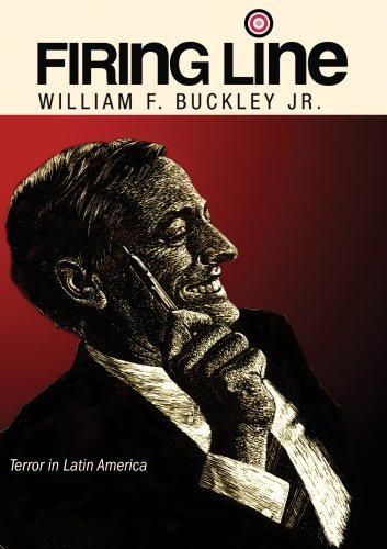 firing-line-with-william-f-buckley-jr-terror-in-latin-america-by-robert-cox