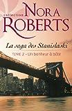 Un bonheur � b�tir : La saga des Stanislaski - tome 2 (Les Stanislaski)