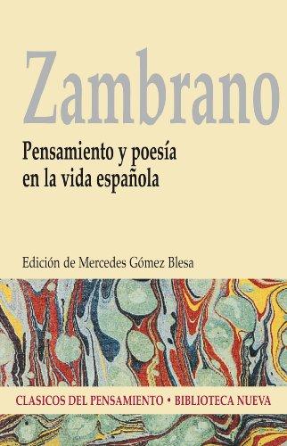 Pensamiento Y Poesía En La Vida Española