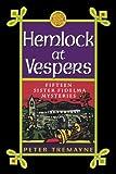 Hemlock at Vespers: Fifteen Sister Fidelma Mysteries (0312252889) by Tremayne, Peter
