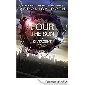 Four: The Son: A Divergent Story