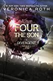 Four: The Son (Kindle Single) (Divergent Series)