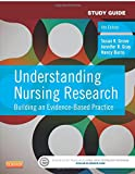 Study Guide for Understanding Nursing Research: Building an Evidence-Based Practice, 6e
