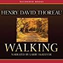Walking (       UNABRIDGED) by Henry David Thoreau Narrated by Larry McKeever
