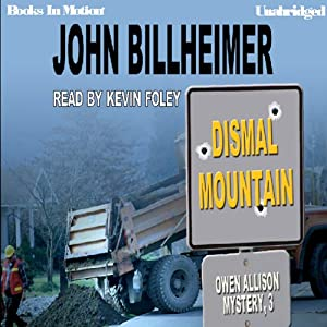 Dismal Mountain: Owen Allison Mystery, Book 3 | [John Billheimer]