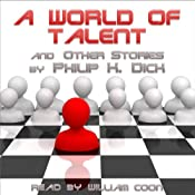 A World of Talent and Other Stories | [Philip K. Dick]