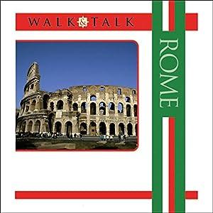 Walk and Talk Rome Hörbuch von Anya Shetterly Gesprochen von: Maria Tucci