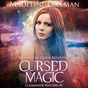 Cursed Magic: Clearwater Witches, Volume 5 | Madeline Freeman