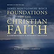 Foundations of the Christian Faith, Revised in One Volume: A Comprehensive & Readable Theology | [James Montgomery Boice]