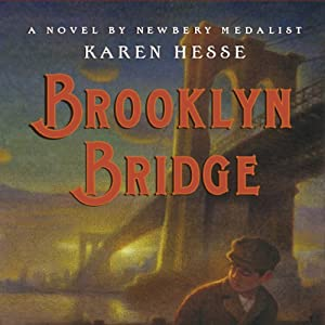 Brooklyn Bridge   [Karen Hesse]