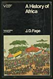 A History of Africa (The History of human society) (0091328519) by Fage, J.D.