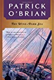The Wine-Dark Sea (Vol. Book 16): (Aubrey/Maturin Novels) (0393312445) by Patrick O'Brian